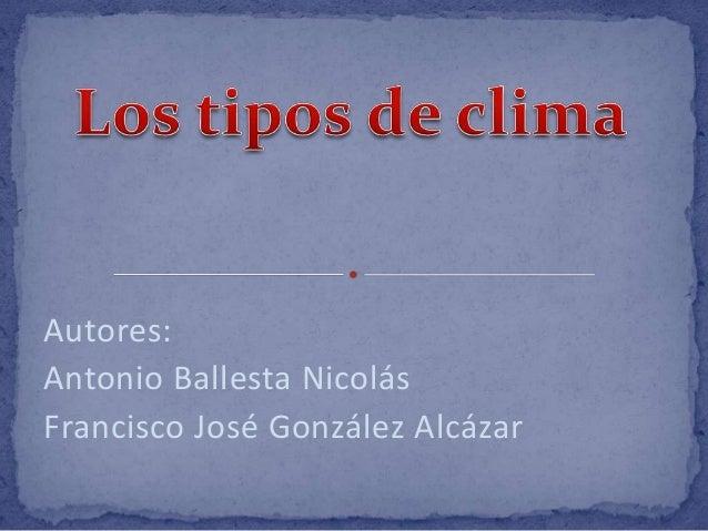 Autores:Antonio Ballesta NicolásFrancisco José González Alcázar