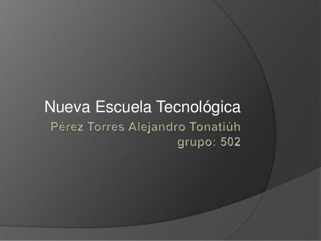 Nueva Escuela Tecnológica