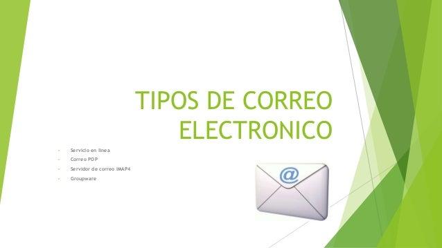 Tipos de correo electronico