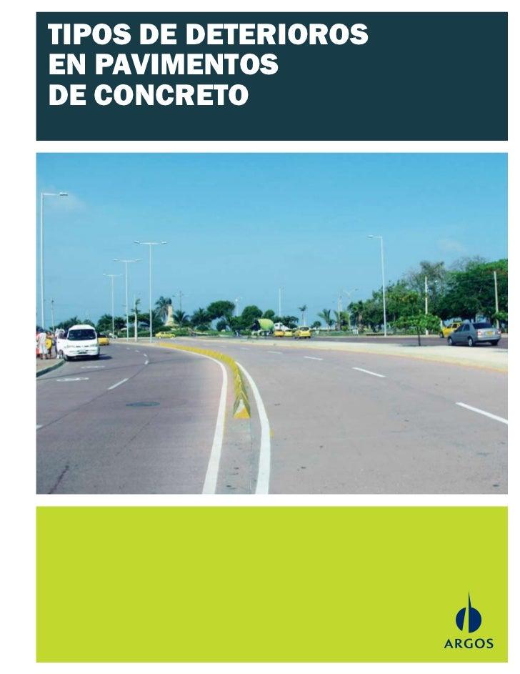 Tipos de deteriorio en pavimentos de concreto for Pavimento de cemento