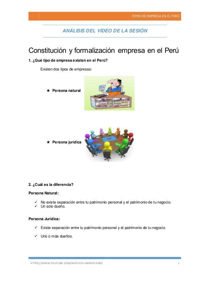 TIPOS DE EMPRESA EN EL PERÚ HTTPS://WWW.YOUTUBE.COM/WATCH?V=A9IEFOFAYRO 1 ANÁLISIS DEL VIDEO DE LA SESIÓN Constitución y f...