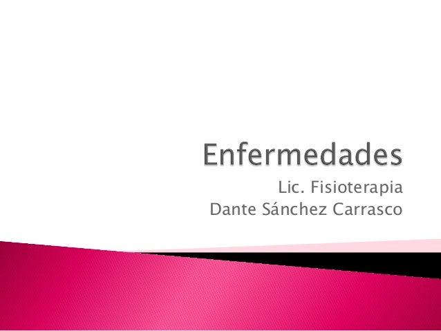 Lic. Fisioterapia Dante Sánchez Carrasco