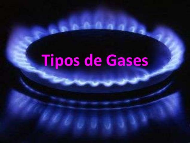 Tipos de Gases<br />