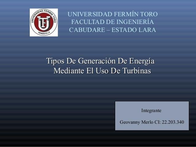 Tipos de generacion de energia mediante turbinas