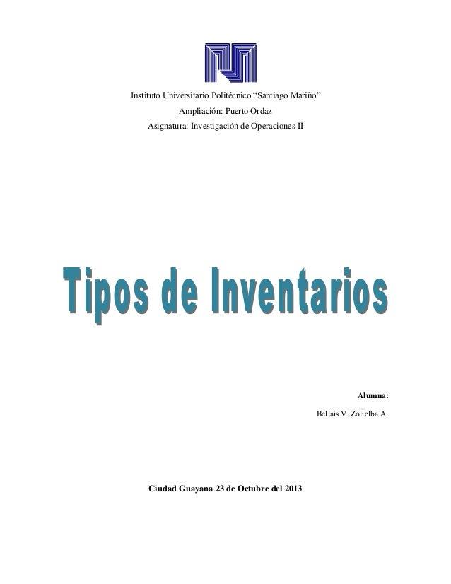 """Instituto Universitario Politécnico """"Santiago Mariño"""" Ampliación: Puerto Ordaz Asignatura: Investigación de Operaciones II..."""