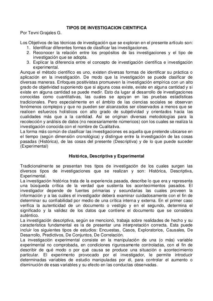TIPOS DE INVESTIGACION CIENTIFICAPor Tevni Grajales G.Los Objetivos de las técnicas de investigación que se exploran en el...