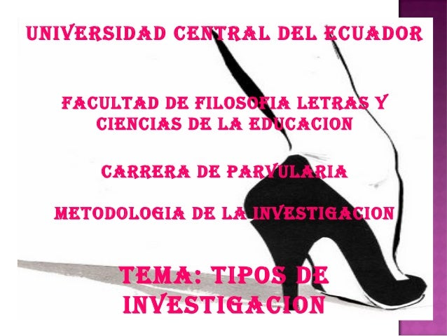UNIVERSIDAD CENTRAL DEL ECUADORFACULTAD DE FILOSOFIA LETRAS YCIENCIAS DE LA EDUCACIONCARRERA DE PARVULARIAMETODOLOGIA DE L...