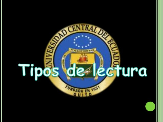 """Tecnicas De estudio """""""" Tipos de Lectura"""""""""""