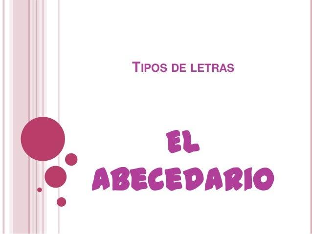 TIPOS DE LETRAS    ElAbecedario