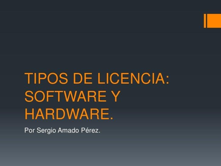 Tipos de licencia software hardware for Tipos de licencias para bares