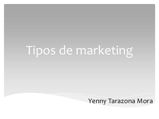 Tipos de marketing (1)