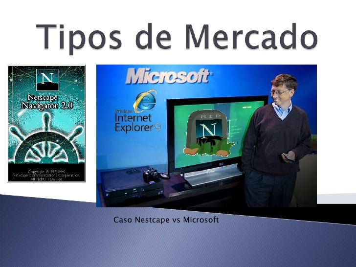 Caso Nestcape vs Microsoft