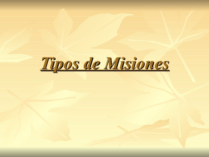 Tipos de Misiones