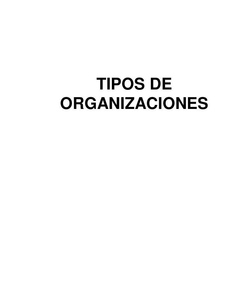 Tiposdeorganizaciones 100409203719-phpapp02