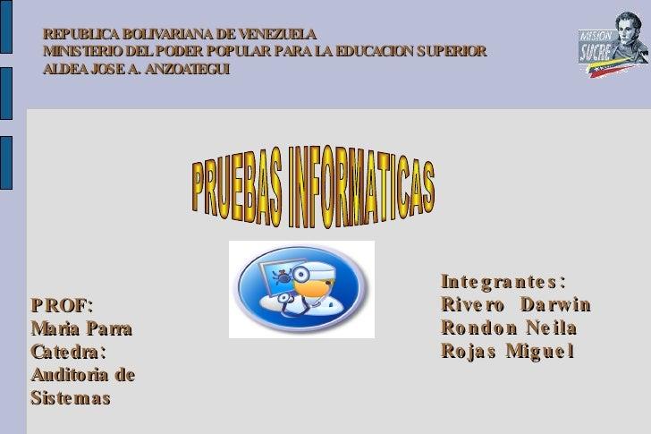 REPUBLICA BOLIVARIANA DE VENEZUELA  MINISTERIO DEL PODER POPULAR PARA LA EDUCACION SUPERIOR ALDEA JOSE A. ANZOATEGUI Integ...