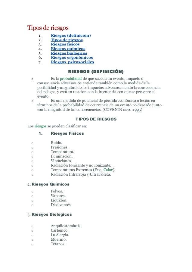 Tipos de riesgos 1. Riesgos (definición) 2. Tipos de riesgos 3. Riesgos físicos 4. Riesgos químicos 5. Riesgos biológicos ...