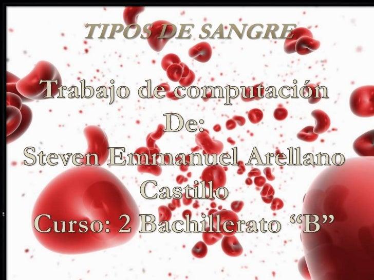 • Dominan                          • Dominan  al tipo B                          al tipo A                Sangre    Sangre...
