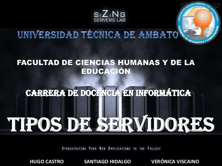 FACULTAD DE CIENCIAS HUMANAS Y DE LA             EDUCACIÓN  HUGO CASTRO   SANTIAGO HIDALGO   VERÓNICA VISCAINO