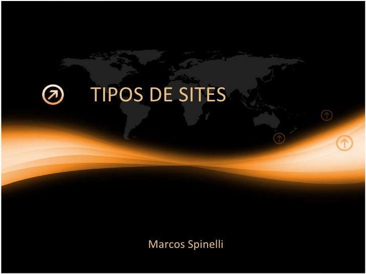 TIPOS DE SITES Marcos Spinelli