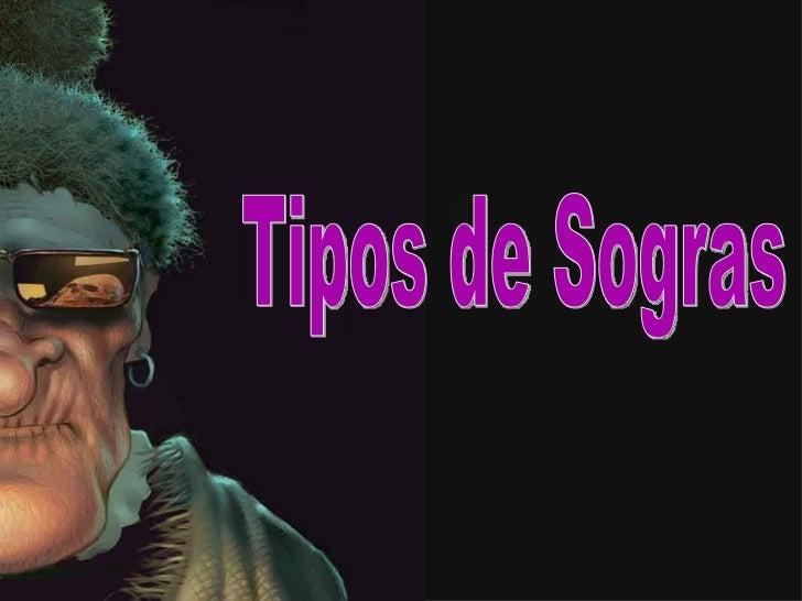 TIPOS DE SOGRA