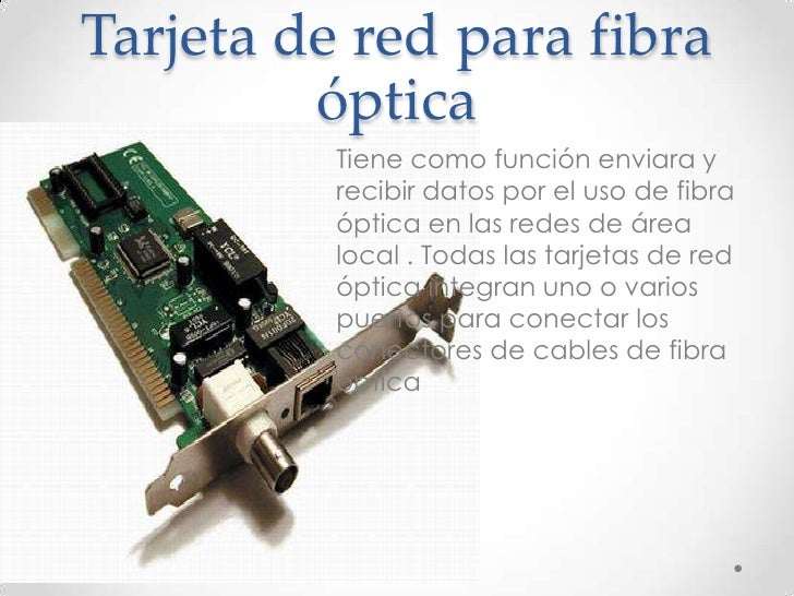 Tipos Tarjetas de Red Tarjeta de Red Para Fibra