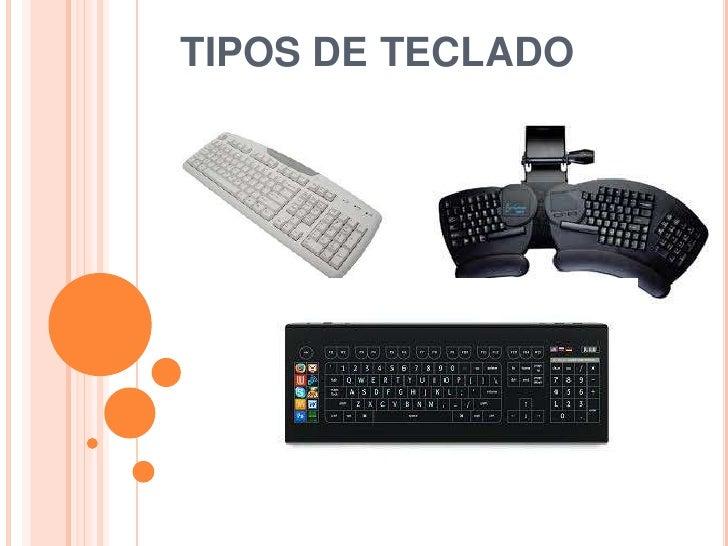 TIPOS DE TECLADO