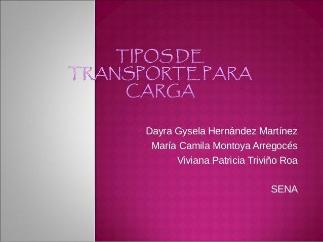  Dayra Gysela Hernández Martínez  María Camila Montoya Arregocés Viviana Patricia Triviño Roa SENA