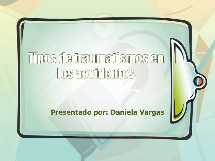 Tipos de traumatismos en los accidentes