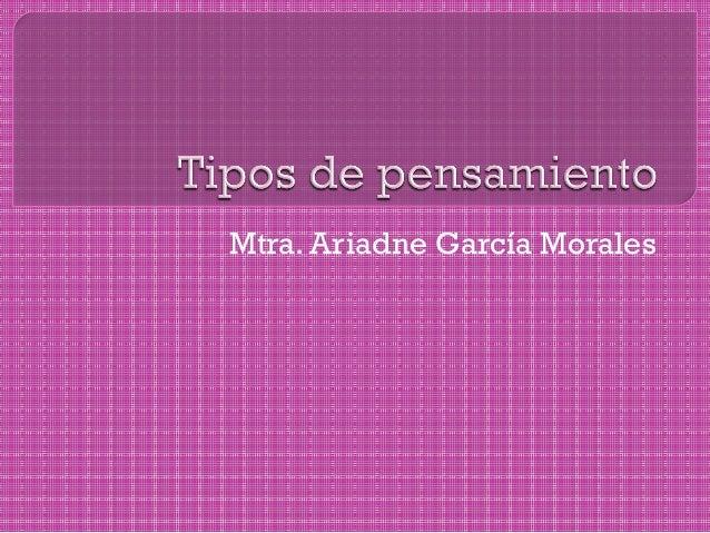 Mtra. Ariadne García Morales