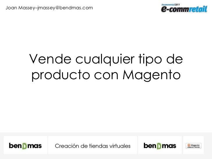 Vende cualquier tipo de producto con Magento