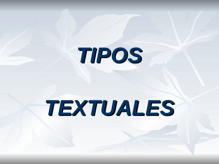 Tipos Textuales