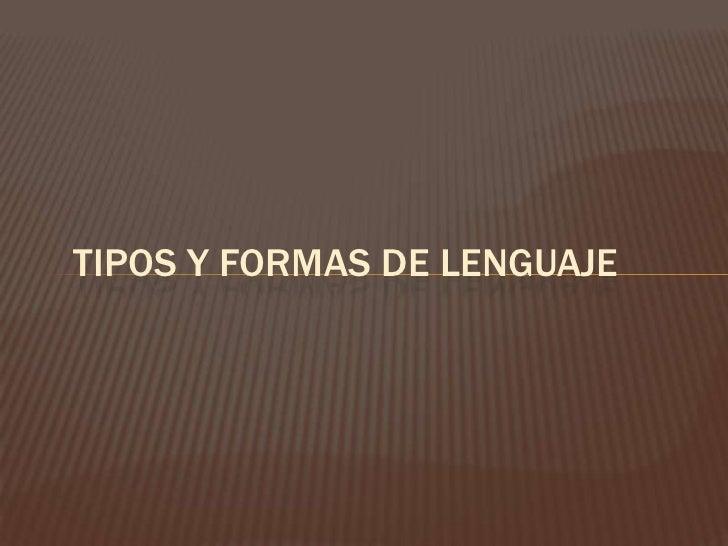Tipos y fornas de lenguaje original