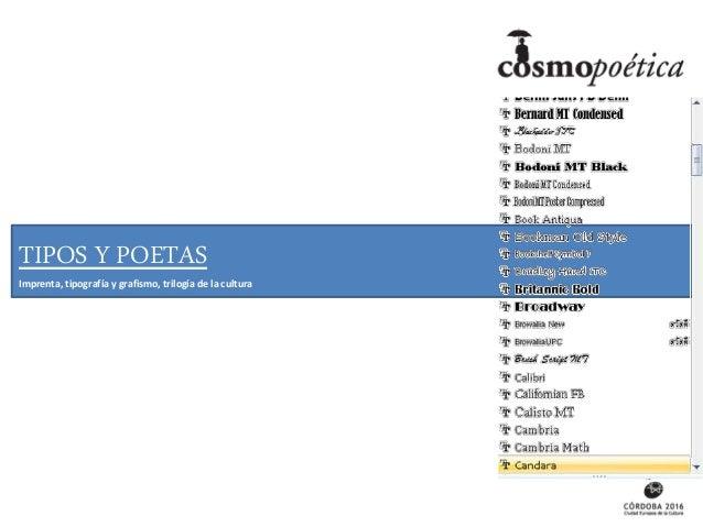 TIPOS Y POETAS Imprenta, tipografía y grafismo, trilogía de la cultura TIPOS Y POETAS Imprenta, tipografía y grafismo, tri...