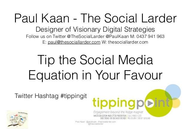 Paul Kaan - The Social Larder        Designer of Visionary Digital Strategies    Follow us on Twitter @TheSocialLarder @Pa...