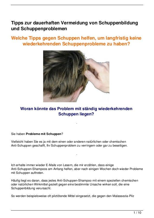 Tipps zur dauerhaften Vermeidung von Schuppenbildung und Schuppenproblemen
