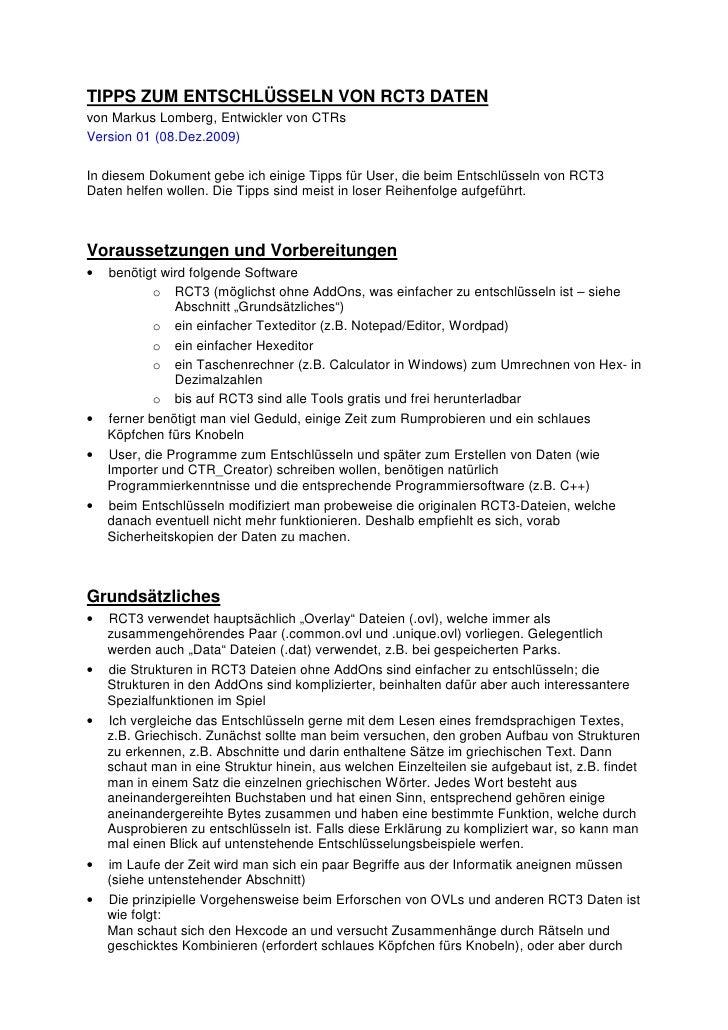 TIPPS ZUM ENTSCHLÜSSELN VON RCT3 DATEN von Markus Lomberg, Entwickler von CTRs Version 01 (08.Dez.2009)  In diesem Dokumen...
