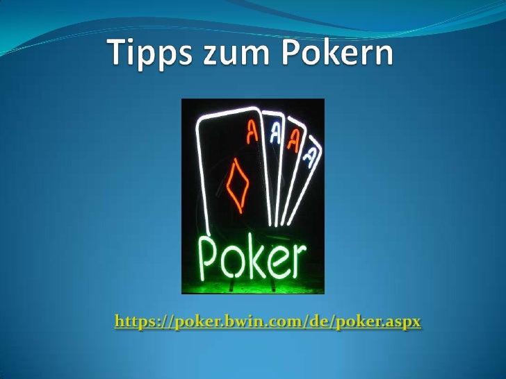 Tipps zum Pokern https://poker.bwin.com/de/poker.aspx