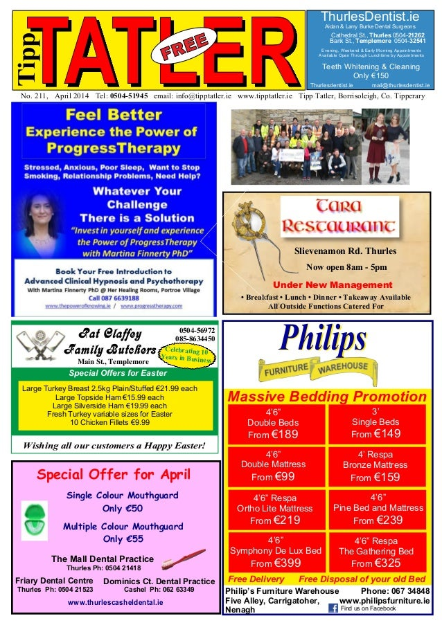 TATLERNo. 211, April 2014 Tel: 0504-51945 email: info@tipptatler.ie www.tipptatler.ie Tipp Tatler, Borrisoleigh, Co. Tippe...