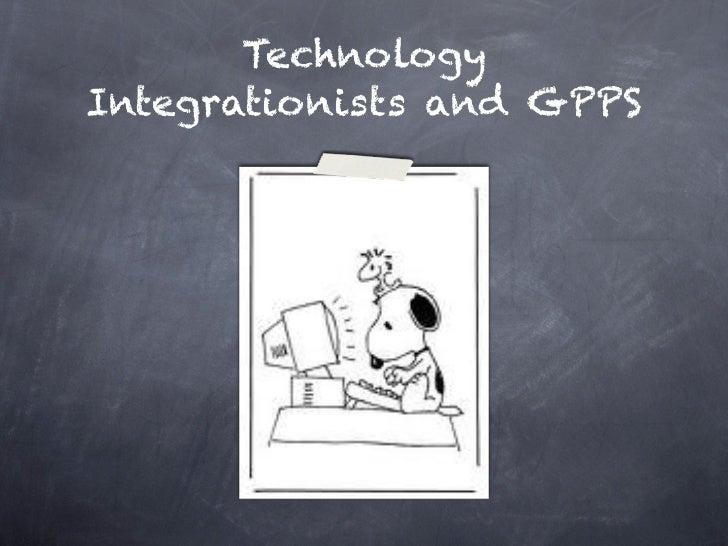 TechnologyIntegrationists and GPPS