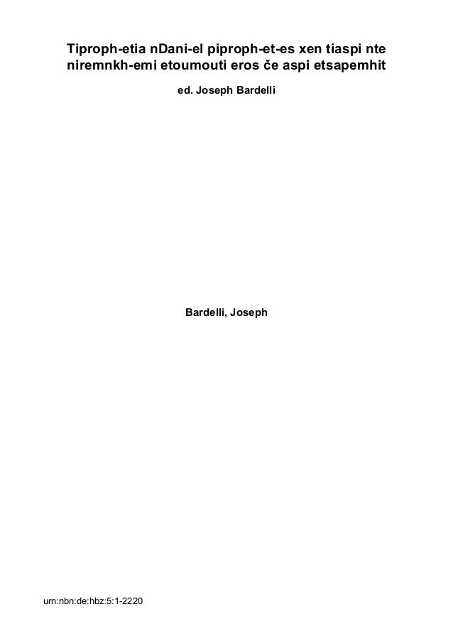 Tiproph-etia nDani-el piproph-et-es xen tiaspi nte niremnkh-emi etoumouti eros če aspi etsapemhit ed. Joseph Bardelli Bard...