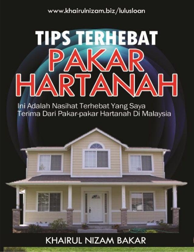 Tips Terhebat Pakar Hartanah 2013 © www.khairulnizam.biz/lulusloan | Khairul Nizam Bakar 1