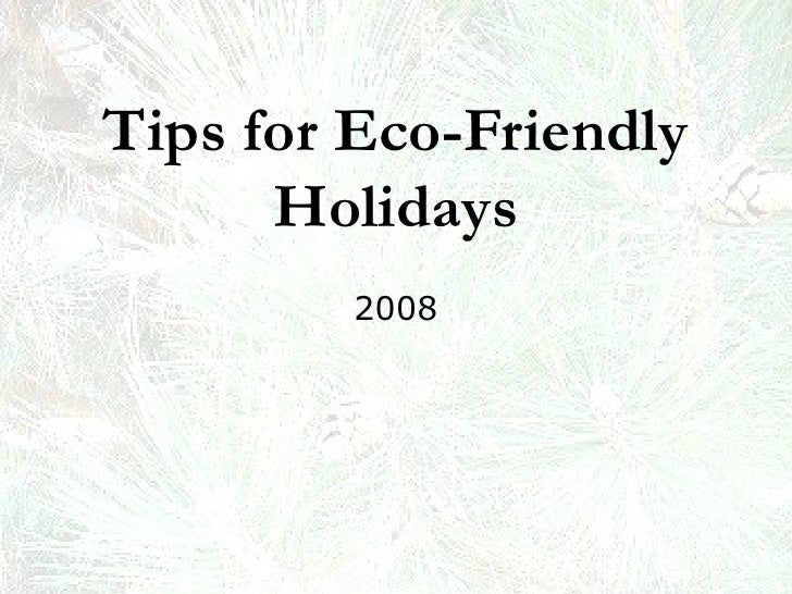 Tips for Eco-Friendly Holidays