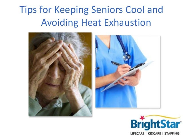 Tips for Keeping Seniors Cool and Avoiding Heat Exhaustion