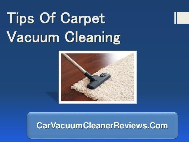 Tips Of Carpet Vacuum Cleaning