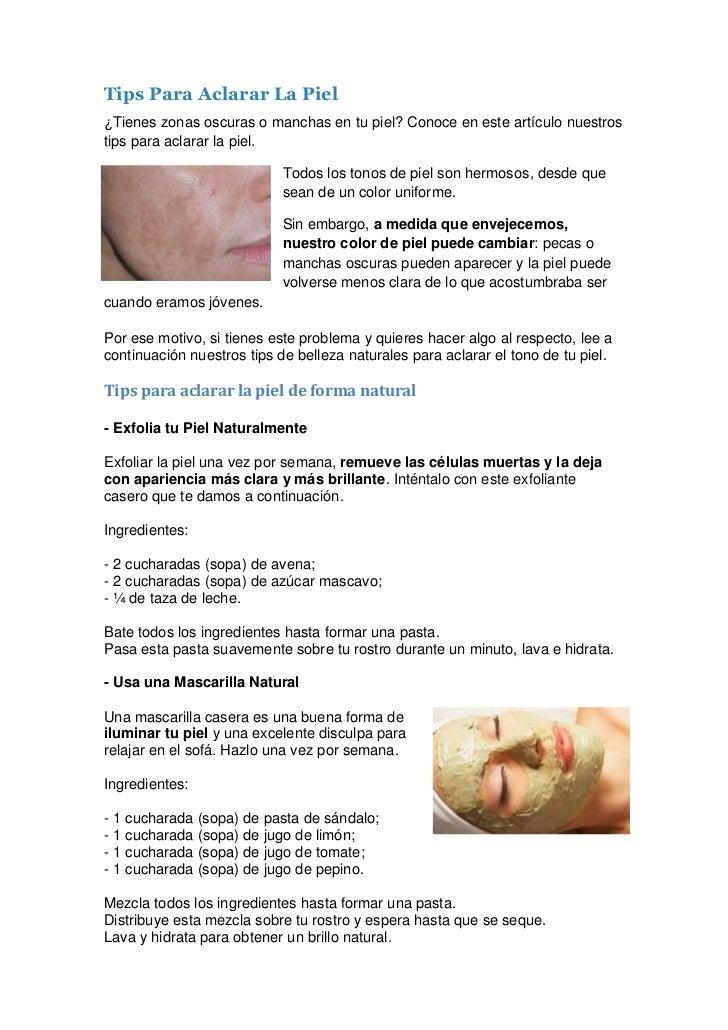 Tips Para Aclarar La Piel¿Tienes zonas oscuras o manchas en tu piel? Conoce en este artículo nuestrostips para aclarar la ...