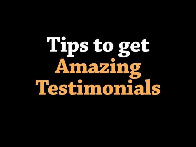 How to get amazing testimonials