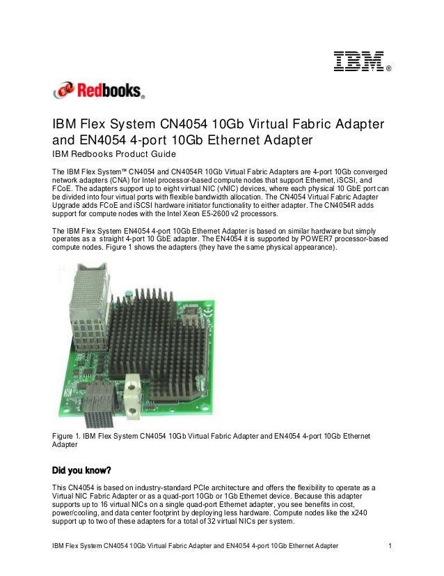 IBM Flex System CN4054 10Gb Virtual Fabric Adapter and EN4054 4-port 10Gb Ethernet Adapter