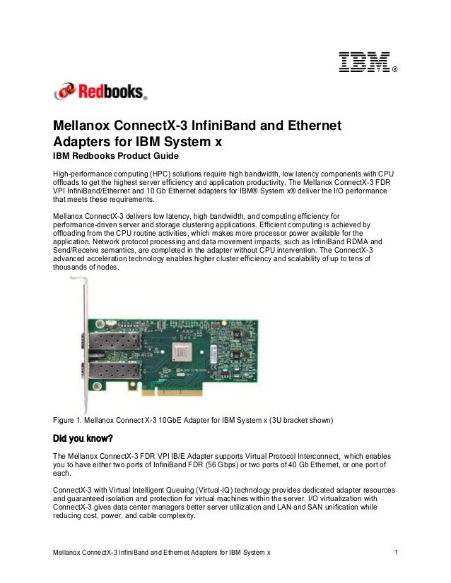 ®  Mellanox ConnectX-3 InfiniBand and Ethernet Adapters for IBM System x IBM Redbooks Product Guide High-performance compu...