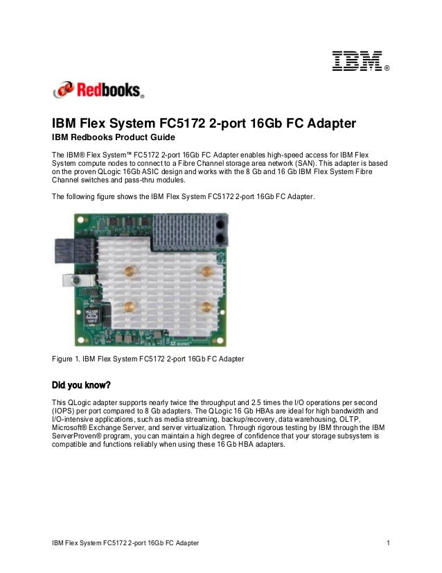 IBM Flex System FC5172 2-port 16Gb FC Adapter