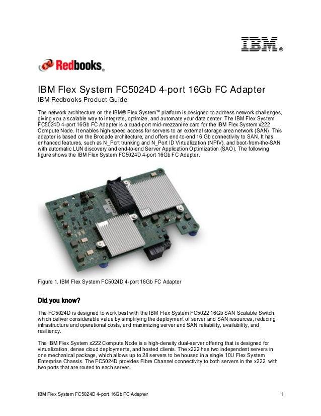 IBM Flex System FC5024D 4-port 16Gb FC Adapter